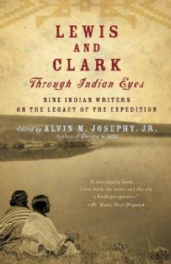 Lewis and Clark Through Indian Eyes (Paperback)