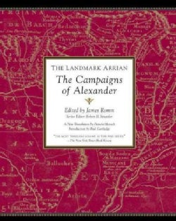 The Landmark Arrian: The Campaigns of Alexander (Paperback)