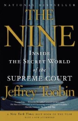 The Nine: Inside the Secret World of the Supreme Court (Paperback)