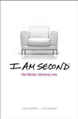 I Am Second: Real Stories, Changing Lives (Hardcover)