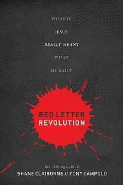 Red Letter Revolution: What If Jesus Really Meant What He Said? (Hardcover)