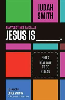 Jesus Is: Find a New Way to Be Human (Paperback)