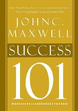 Success 101: What Every Leader Needs to Know (Hardcover)