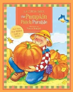 The Pumpkin Patch Parable (Board book)