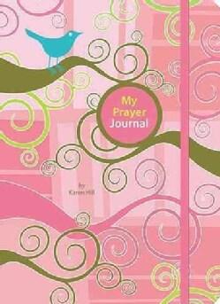 My Prayer Journal (Hardcover)