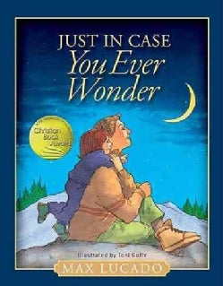 Just in Case You Ever Wonder (Hardcover)