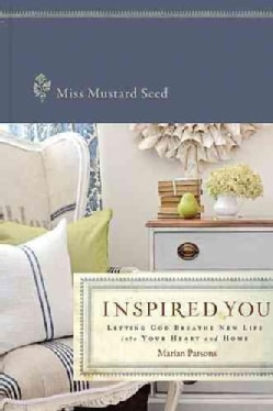 Inspired You: Letting God Breathe New Life into Your Heart and Home (Hardcover)