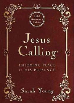 Jesus Calling: Enjoying Peace in His Presence (Hardcover)