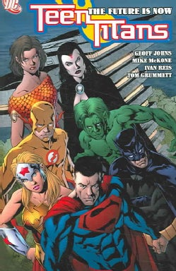 Teen Titans 4: The Future Is Now (Paperback)