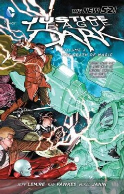 Justice League Dark: the New 52 3: The Death of Magic (Paperback)