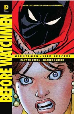 Before Watchmen: Minutemen / Silk Spectre (Paperback)