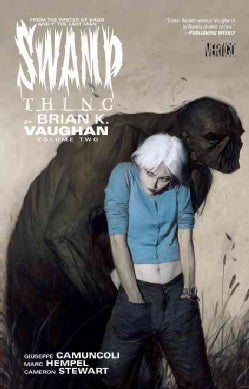 Swamp Thing by Brian K. Vaughan 2 (Paperback)