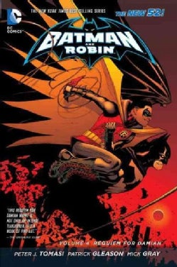 Batman and Robin 4: Requiem for Damian (Hardcover)