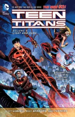 Teen Titans the New 52! 4: Light and Dark (The New 52!) (Paperback)
