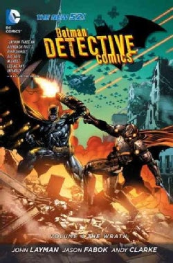 Batman Detective Comics 4: The Wrath (Hardcover)
