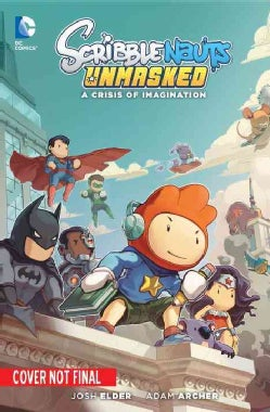 Scribblenauts Unmasked: A DC Comics Adventure (Paperback)