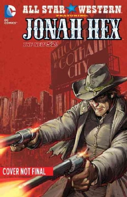 All Star Western: the New 52! 5: Man out of Time (Paperback)