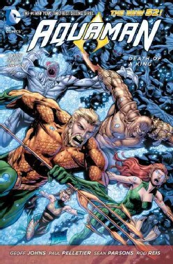 Aquaman - the New 52! 4: Death of a King (Paperback)