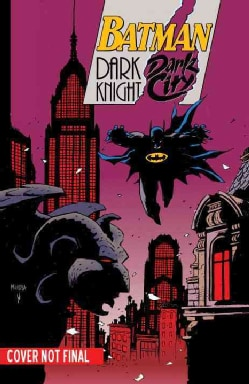 Batman: Dark Night, Dark City (Paperback)