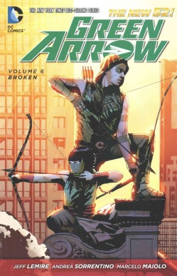 Green Arrow 6: Broken (Paperback)