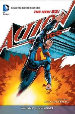 Superman Action Comics 5: What Lies Beneath  (Paperback)
