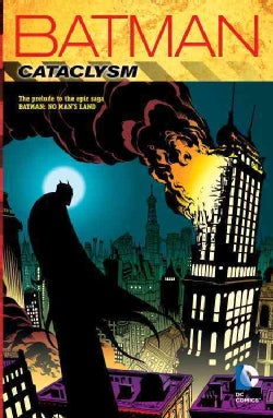 Batman: Cataclysm (Paperback)