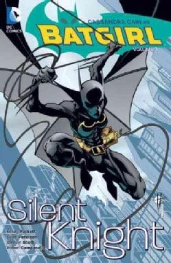 Batgirl 1: Silent Knight (Paperback)
