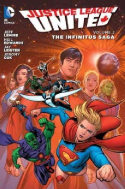 Justice League United 2: The Infinitus Saga (Paperback)