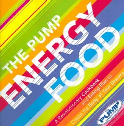 The Pump Energy Food (Paperback)