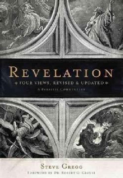 Revelation: Four Views: A Parallel Commentary (Paperback)