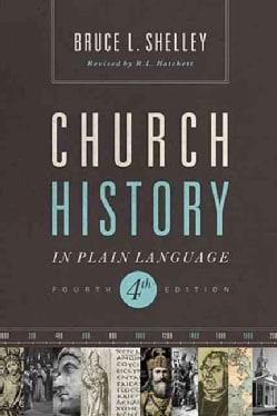 Church History in Plain Language (Paperback)