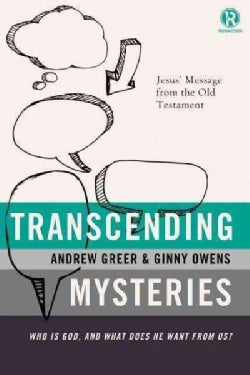 Transcending Mysteries: Who Is God, and What Does He Want from Us? (Paperback)