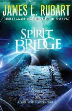 The Spirit Bridge (Paperback)