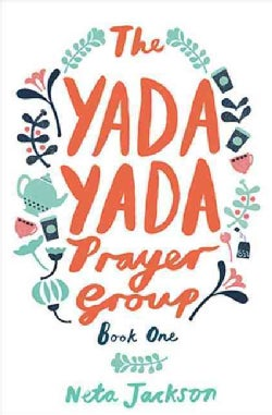 The Yada Yada Prayer Group (Paperback)