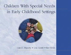 Children With Special Needs in Early Childhood Settings: Identification, Intervention, Inclusion (Paperback)