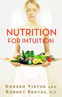 Nutrition for Intuition (Paperback)