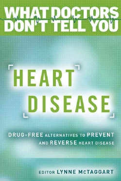 Heart Disease: Drug-free Alternatives to Prevent and Reverse Heart Disease (Paperback)