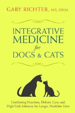 The Ultimate Pet Health Guide: Breakthrough Nutrition and Integrative Care for Dogs and Cats (Paperback)