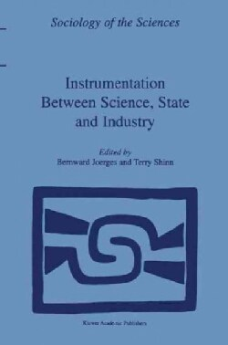 Instrumentation Between Science, State and Industry (Paperback)