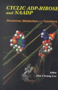 Cyclic Adp-Ribose and Naadp: Structures, Metabolism, and Functions (Hardcover)