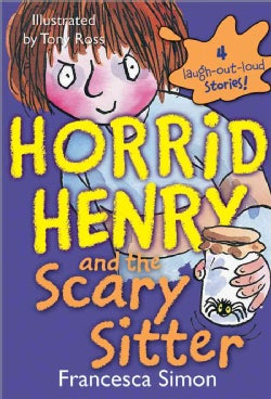 Horrid Henry and the Scary Sitter (Paperback)