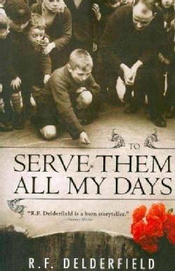 To Serve Them All My Days (Paperback)