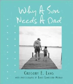 Why a Son Needs a Dad (Hardcover)