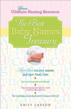 The Best Baby Names Treasury: Your Ultimate Naming Resource (Paperback)