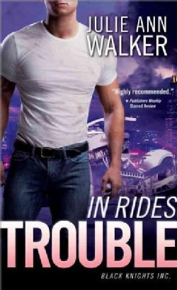 In Rides Trouble (Paperback)