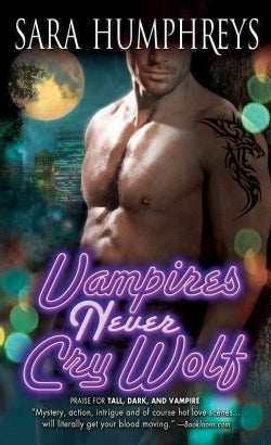 Vampires Never Cry Wolf (Paperback)