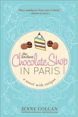 The Loveliest Chocolate Shop in Paris (Paperback)