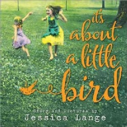 It's About a Little Bird (Hardcover)