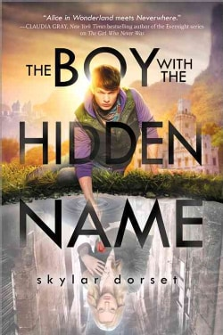 The Boy With the Hidden Name (Paperback)