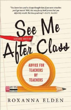 See Me After Class: Advice for Teachers by Teachers (Paperback)